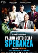 Locandina L'ALTRO VOLTO DELLA SPERANZA (TOIVON TUOLLA PUOLEN) (THE OTHER SIDE OF HOPE)