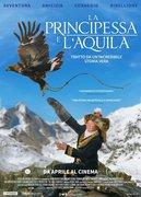 Locandina LA PRINCIPESSA E L'AQUILA (THE EAGLE HUNTRESS)