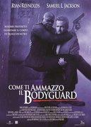Locandina COME TI AMMAZZO IL BODYGUARD (THE HITMAN'S BODYGUARD)